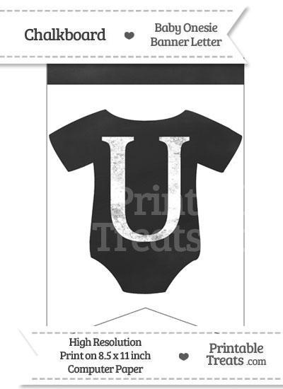 Chalkboard Baby Onesie Shaped Banner Letter U from PrintableTreats.com