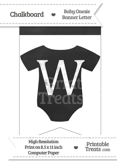 Chalkboard Baby Onesie Shaped Banner Letter W from PrintableTreats.com