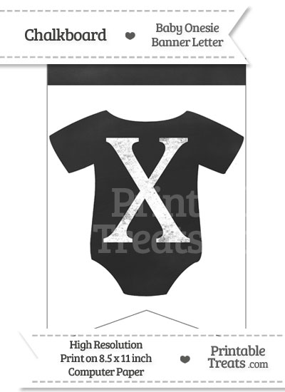 Chalkboard Baby Onesie Shaped Banner Letter X from PrintableTreats.com