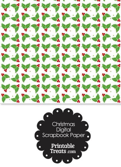 Christmas Holly Digital Scrapbook Paper from PrintableTreats.com