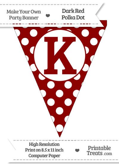 Dark Red Polka Dot Pennant Flag Capital Letter K from PrintableTreats.com