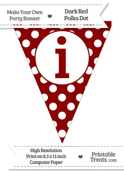 Dark Red Polka Dot Pennant Flag Lowercase Letter I from PrintableTreats.com