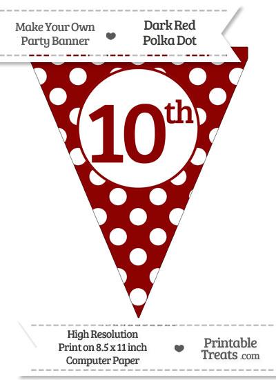 Dark Red Polka Dot Pennant Flag Ordinal Number 10th from PrintableTreats.com
