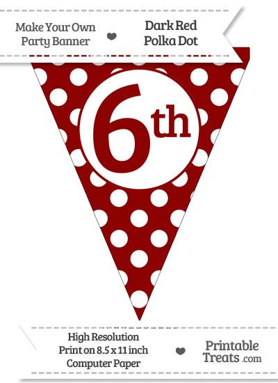 Dark Red Polka Dot Pennant Flag Ordinal Number 6th from PrintableTreats.com