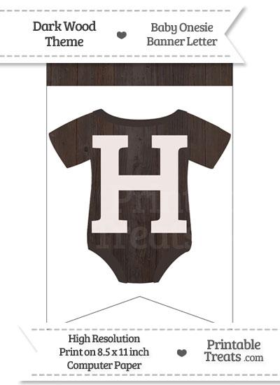 Dark Wood Baby Onesie Bunting Banner Letter H from PrintableTreats.com
