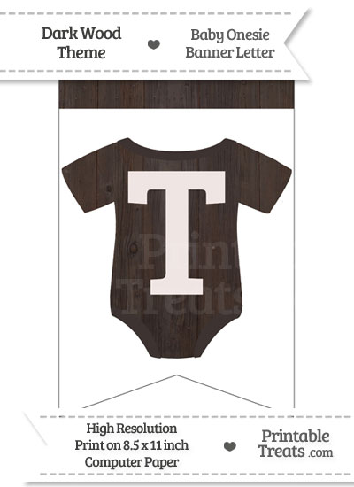 Dark Wood Baby Onesie Bunting Banner Letter T from PrintableTreats.com
