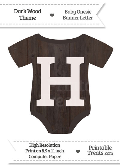 Dark Wood Baby Onesie Shaped Banner Letter H from PrintableTreats.com