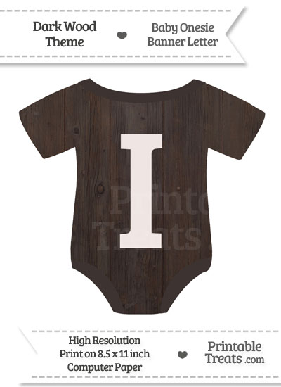 Dark Wood Baby Onesie Shaped Banner Letter I from PrintableTreats.com