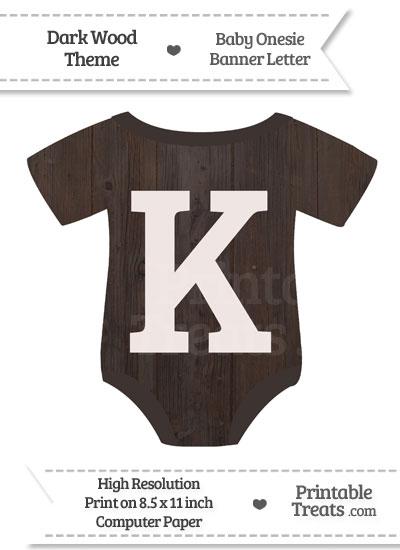 Dark Wood Baby Onesie Shaped Banner Letter K from PrintableTreats.com