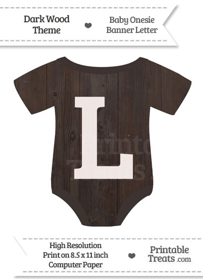 Dark Wood Baby Onesie Shaped Banner Letter L from PrintableTreats.com
