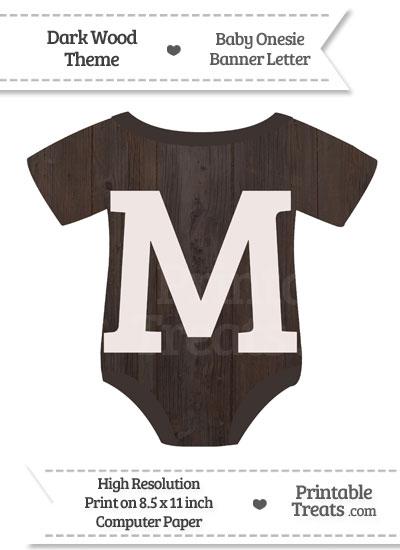 Dark Wood Baby Onesie Shaped Banner Letter M from PrintableTreats.com
