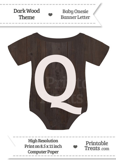 Dark Wood Baby Onesie Shaped Banner Letter Q from PrintableTreats.com