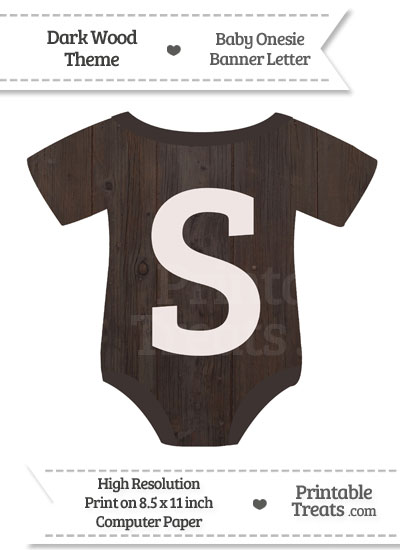 Dark Wood Baby Onesie Shaped Banner Letter S from PrintableTreats.com