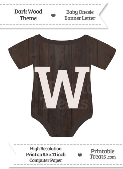 Dark Wood Baby Onesie Shaped Banner Letter W from PrintableTreats.com