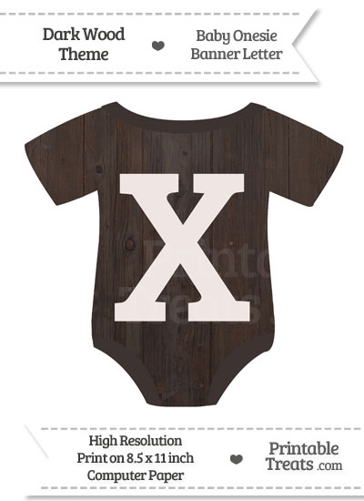 Dark Wood Baby Onesie Shaped Banner Letter X from PrintableTreats.com