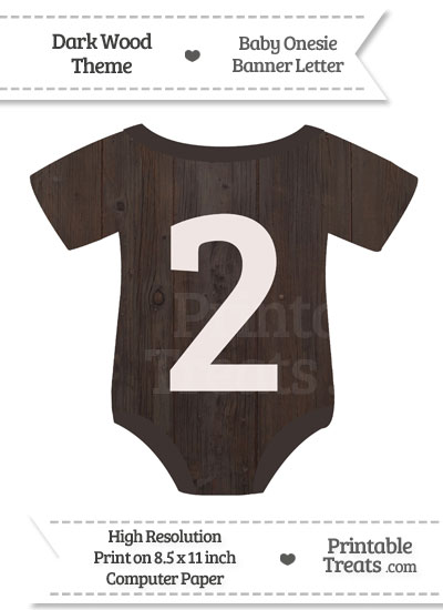 Dark Wood Baby Onesie Shaped Banner Number 2 from PrintableTreats.com