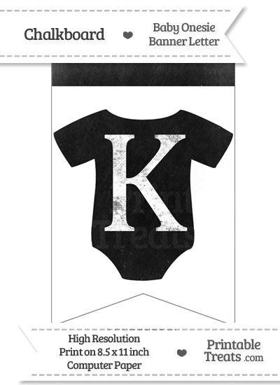 Dirty Chalkboard Baby Onesie Shaped Banner Letter K from PrintableTreats.com