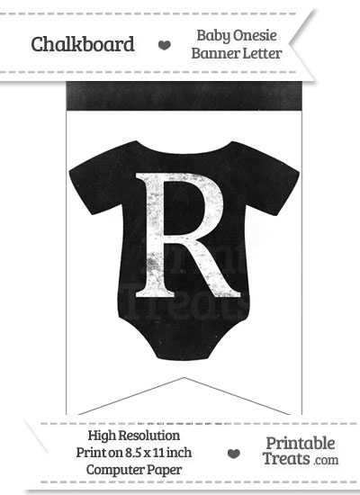 Dirty Chalkboard Baby Onesie Shaped Banner Letter R from PrintableTreats.com