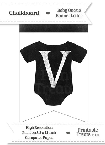 Dirty Chalkboard Baby Onesie Shaped Banner Letter V from PrintableTreats.com