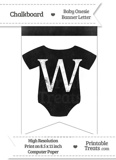 Dirty Chalkboard Baby Onesie Shaped Banner Letter W from PrintableTreats.com
