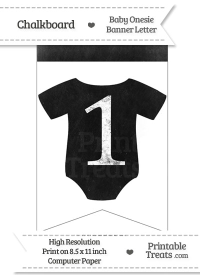 Dirty Chalkboard Baby Onesie Shaped Banner Number 1 from PrintableTreats.com