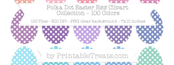 Download 100 Colors Polka Dot Easter Egg Clipart from PrintableTreats.com