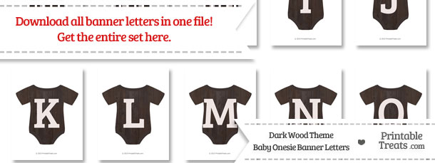 Dark Wood Baby Onesie Shaped Banner Letters Download from PrintableTreats.com