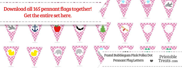 Download Pastel Bubblegum Pink Polka Dot Pennant Flag Letters from PrintableTreats.com