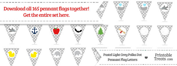 Download Pastel Light Grey Polka Dot Pennant Flag Letters from PrintableTreats.com