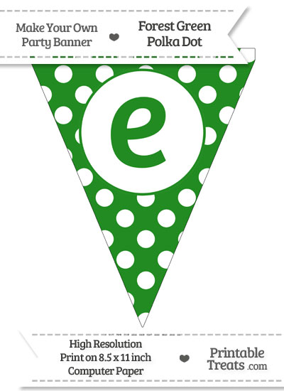 Forest Green Polka Dot Pennant Flag Lowercase Letter E from PrintableTreats.com