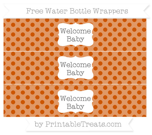 Free Burnt Orange Polka Dot Welcome Baby Water Bottle Wrappers