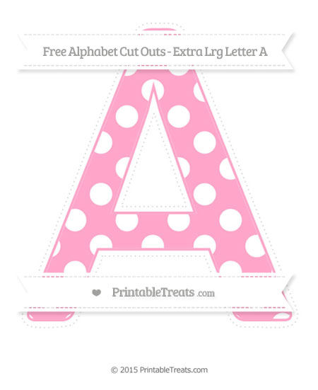 Free Carnation Pink Polka Dot Extra Large Capital Letter A Cut Outs