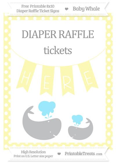 Free Pastel Light Yellow Polka Dot Baby Whale 8x10 Diaper Raffle Ticket Sign