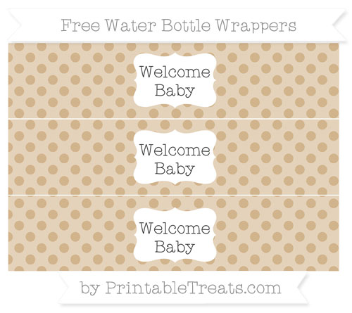 Free Tan Polka Dot Welcome Baby Water Bottle Wrappers
