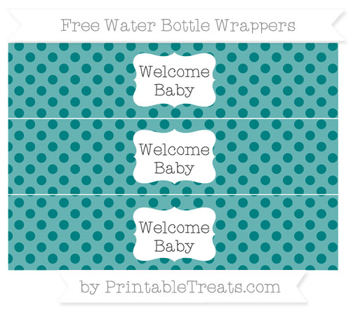 Free Teal Polka Dot Welcome Baby Water Bottle Wrappers