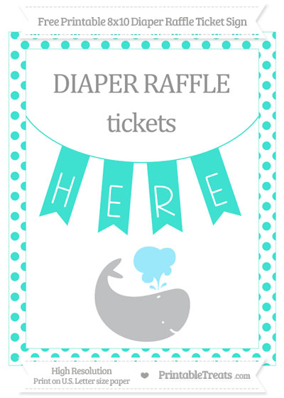 Free Turquoise Dotted Whale 8x10 Diaper Raffle Ticket Sign