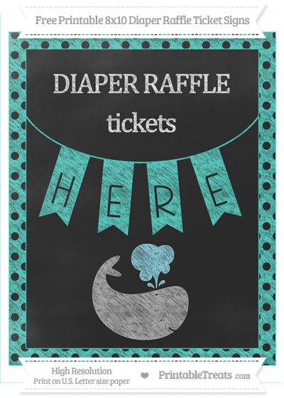 Free Turquoise Polka Dot Chalk Style Whale 8x10 Diaper Raffle Ticket Sign