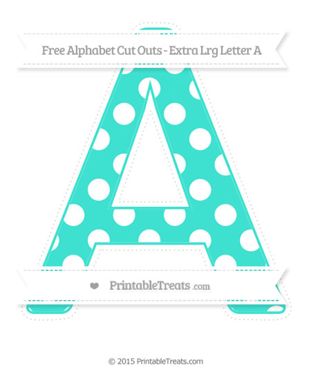 Free Turquoise Polka Dot Extra Large Capital Letter A Cut Outs