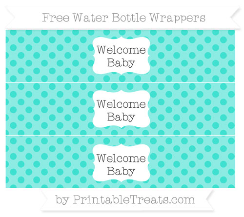 Free Turquoise Polka Dot Welcome Baby Water Bottle Wrappers