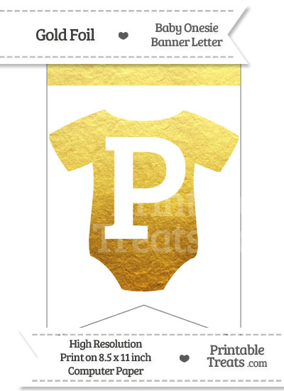 Gold Foil Baby Onesie Bunting Banner Letter P from PrintableTreats.com