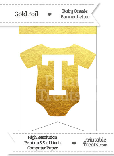 Gold Foil Baby Onesie Bunting Banner Letter T from PrintableTreats.com