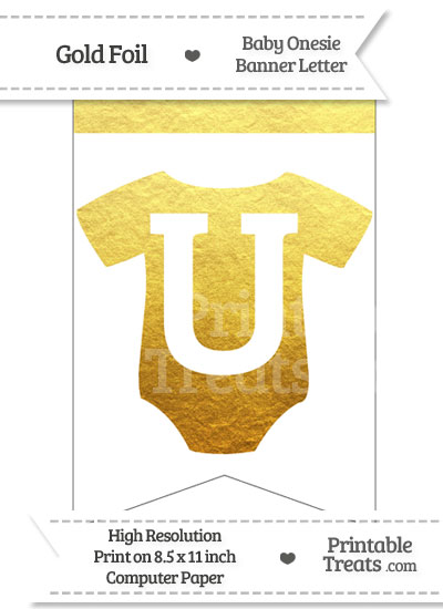 Gold Foil Baby Onesie Bunting Banner Letter U from PrintableTreats.com