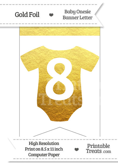 Gold Foil Baby Onesie Bunting Banner Number 8 from PrintableTreats.com