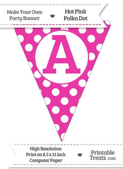 Hot Pink Polka Dot Pennant Flag Capital Letter A from PrintableTreats.com