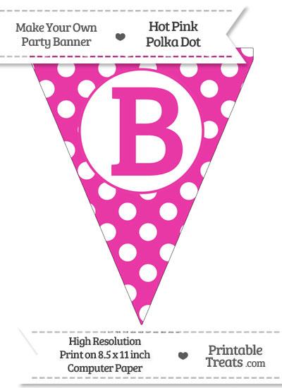 Hot Pink Polka Dot Pennant Flag Capital letter B from PrintableTreats.com