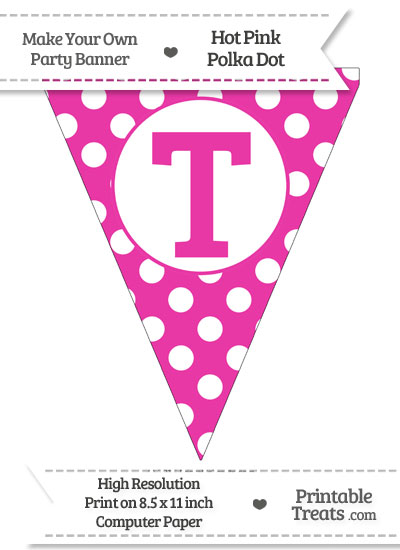 Hot Pink Polka Dot Pennant Flag Capital Letter T from PrintableTreats.com