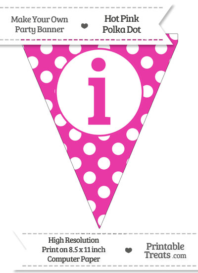 Hot Pink Polka Dot Pennant Flag Lowercase Letter I from PrintableTreats.com