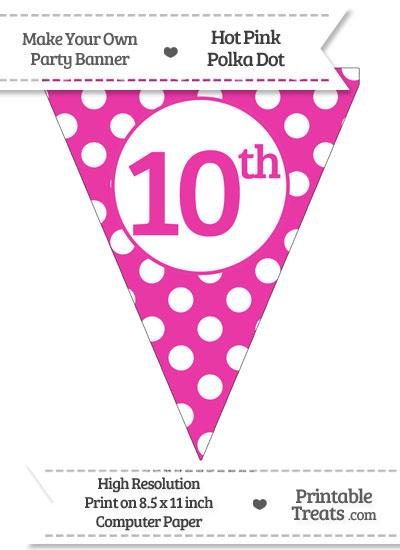 Hot Pink Polka Dot Pennant Flag Ordinal Number 10th from PrintableTreats.com