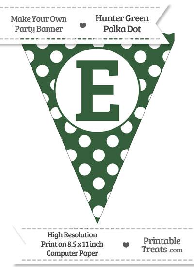 Hunter Green Polka Dot Pennant Flag Capital Letter E from PrintableTreats.com