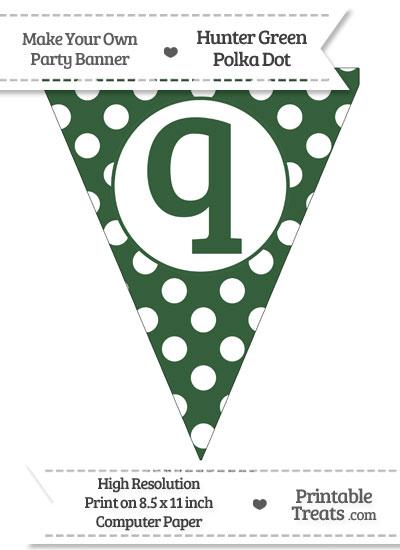 Hunter Green Polka Dot Pennant Flag Lowercase Letter Q from PrintableTreats.com